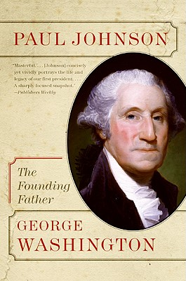 George Washington By Johnson, Paul