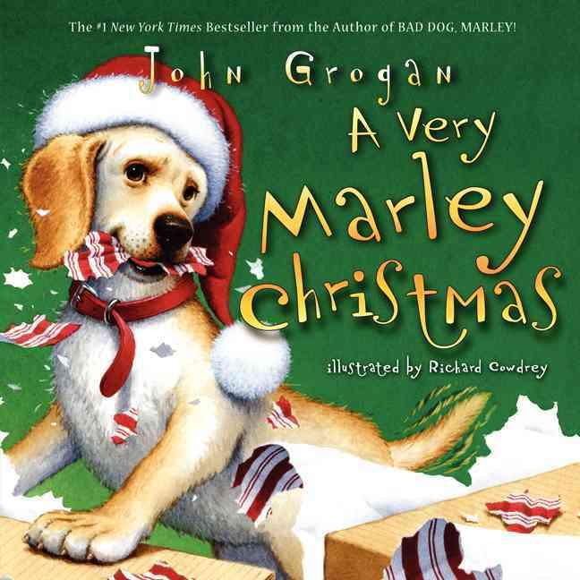 A Very Marley Christmas By Grogan, John/ Cowdrey, Richard (ILT)