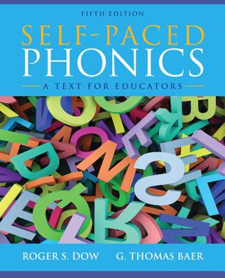 Self Paced Phonics By Dow, Roger S./ Baer, G. Thomas