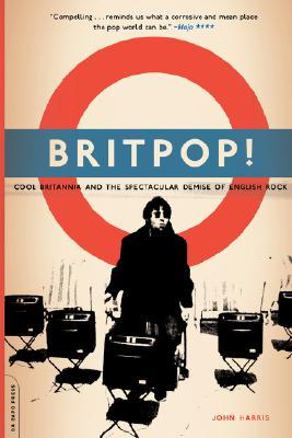 Britpop! By Harris, John